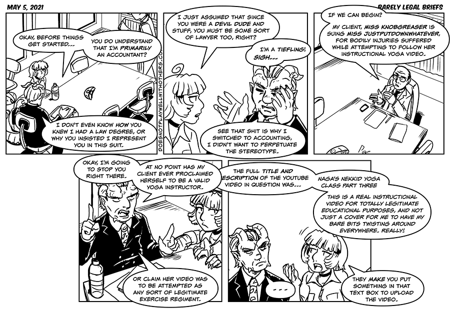 Naga: A devil accountant isn't perpetuating the stereotype?  Barthor: Look there's only so many professions my mother would tolerate me going into, and I'm too jittery to be a doctor, and I didn't have the charisma to be a warlock.